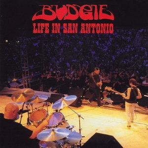 Budgie - Life In San Antonio (2002) Re-up