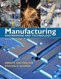 Manufacturing Engineering & Technology, 6th Edition