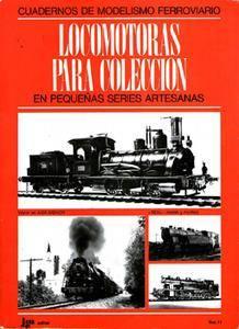 Locomotoras Para Coleccion (Cuadernos Del Modelismo Ferroviario vol II)