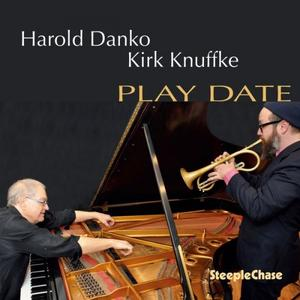 Harold Danko, Kirk Knuffke - Play Date (2019)