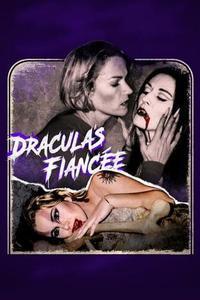 Fiancée of Dracula (2002)