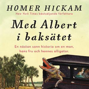 «Med Albert i baksätet» by Homer Hickam