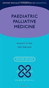 Paediatric Palliative Medicine, 2nd Edition