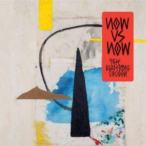 Now Vs Now - The Buffering Cocoon (2018)