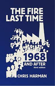 The Fire Last Time: 1968 and After, 3rd Edition