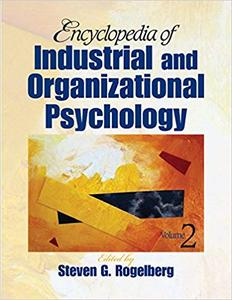 Encyclopedia of Industrial and Organizational Psychology (Repost)