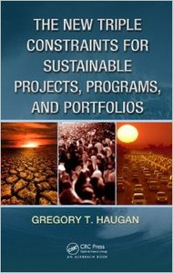 The New Triple Constraints for Sustainable Projects, Programs, and Portfolios (repost)