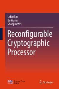 Reconfigurable Cryptographic Processor (Repost)