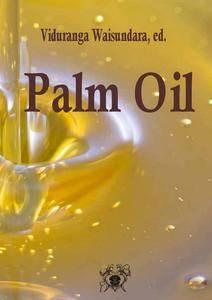 """""""Palm Oil"""" ed. by Viduranga Waisundara"""