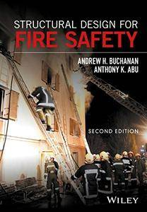 Structural Design for Fire Safety, 2 edition