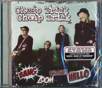 Cheap Trick - Bang, Zoom, Crazy... Hello (2016)