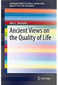 Ancient Views on the Quality of Life [Repost]