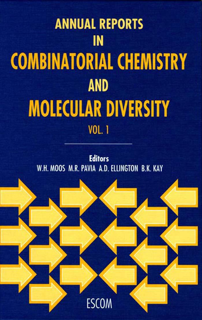Annual Reports in Combinatorial Chemistry and Molecular Diversity Volume 1