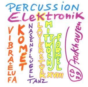 Karlheinz Stockhausen - Schlagzeug - Elektronik (2005) {Stockhausen-Verlag No. 79}