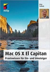 Mac OS X El Capitan: Praxiswissen für Ein- und Umsteiger (Repost)
