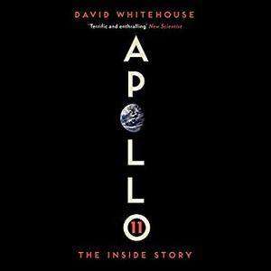 Apollo 11: The Inside Story [Audiobook]