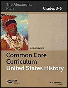 Common Core Curriculum: United States History, Grades 3-5
