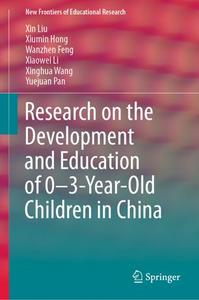 Research on the Development and Education of 0-3-Year-Old Children in China