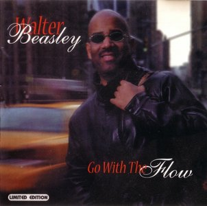 Walter Beasley - Go With The Flow (2003)