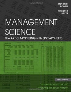 Management Science: The Art of Modeling with Spreadsheets, 3 edition