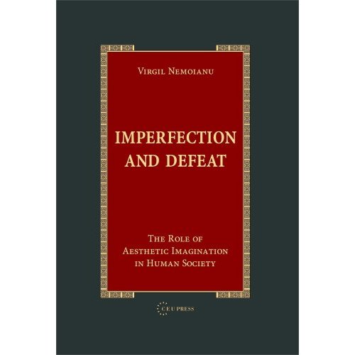 Imperfection And Defeat: The Role of Aesthetic Imagination in Human Society