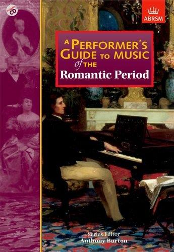 A performer's guide to music of the Romantic period / AvaxHome