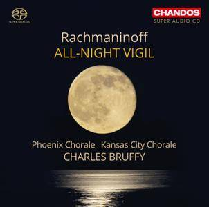 Phoenix Chorale & Kansas City Chorale, Charles Bruffy - Serge Rachmaninoff: All-Night Vigil (2015)