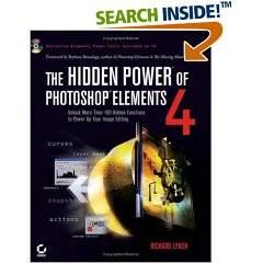 The Hidden Power of Photoshop Elements 4