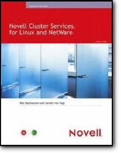 Rob Bastiaansen, Sander van Vugt, «Novell Cluster Services for Linux and NetWare»