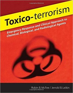 Toxico-terrorism: Emergency Response and Clinical Approach to Chemical, Biological, and Radiological Agents (repost)
