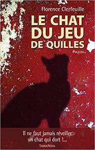 Le chat du jeu de Quilles - Florence Clerfeuille