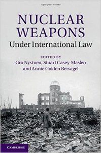 Nuclear Weapons under International Law (Repost)