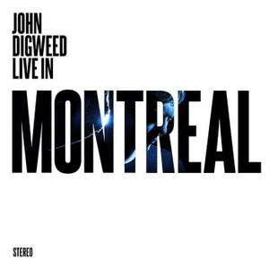 John Digweed - Live In Montreal (2016)