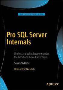 Pro SQL Server Internals, 2nd edition (repost)