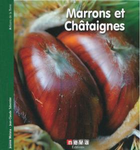 "Jean-Claude Tabernier, Jeanne Morana, ""Marrons et Châtaignes"""
