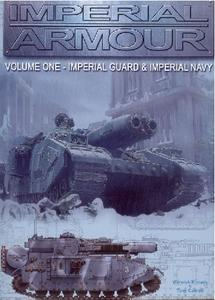 Imperial Armour Volume One: Imperial Guard & Imperial Navy (Warhammer 40000)