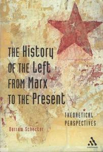 The History of the Left from Marx To Present