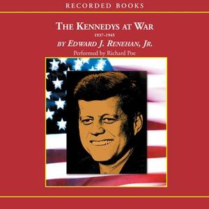 The Kennedys at War [Audiobook]
