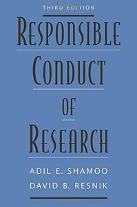 Responsible Conduct of Research, 3 edition