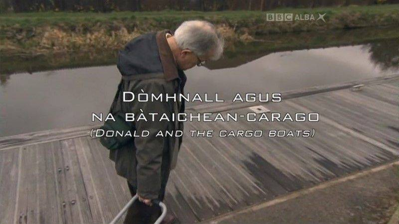 BBC Trusadh - Donald and the Cargo Boats (2013) / AvaxHome