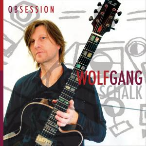 Wolfgang Schalk - Obsession (2019)