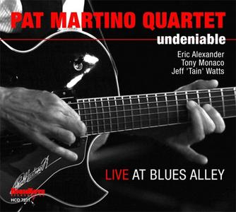 Pat Martino Quartet - Undeniable: Live At Blues Alley (2011) {HighNote}