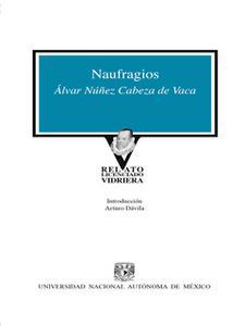 «Naufragios» by Alvar Nuñez Cabeza De Vaca