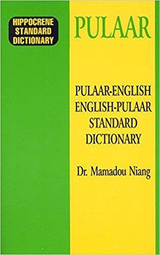 Pulaar-English/English-Pulaar Standard Dictionary