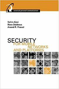 Security for Mobile Networks and Platforms (Repost)