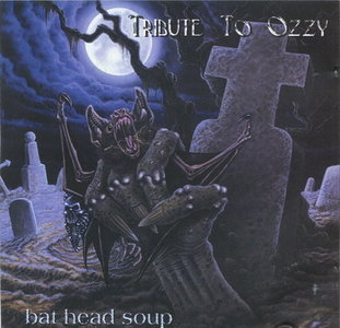 Various Artists - Bat Head Soup - A Tribute To Ozzy (2000)