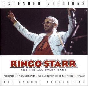 Ringo Starr and His All Starr Band - Extended Versions: The Encore Collection (2003)