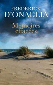 Mémoires effacées - Frédérick d' Onaglia