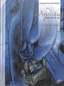 Les Aphrodites - Tome 2 - Le Masque Aveugle