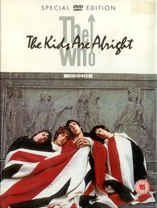 The Who - The Kids Are Alright (2004) [Special Edition, 2xDVD-9]